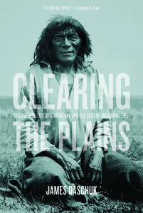 """Clearing The Plains"", University of Regina Press, 2013"